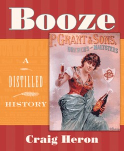 Booze: A Distilled History