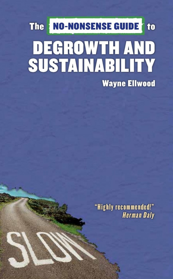 No-Nonsense Guide to Degrowth and Sustainability