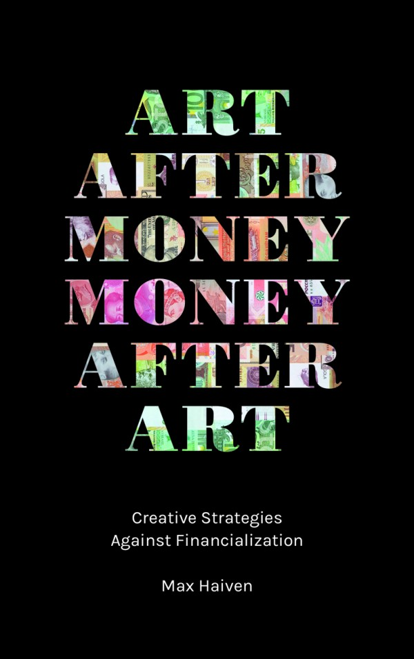 Art After Money, Money After Art