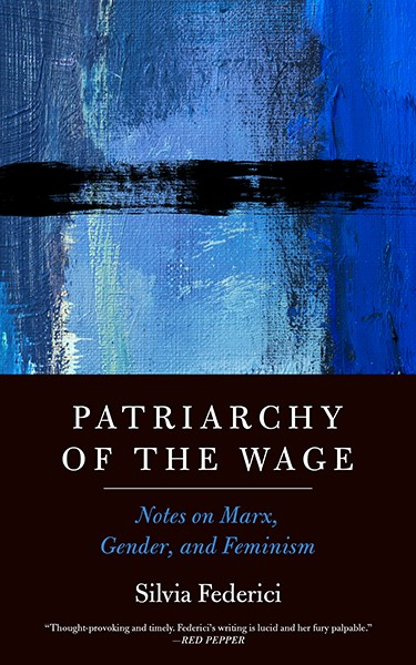Patriarchy of the Wage