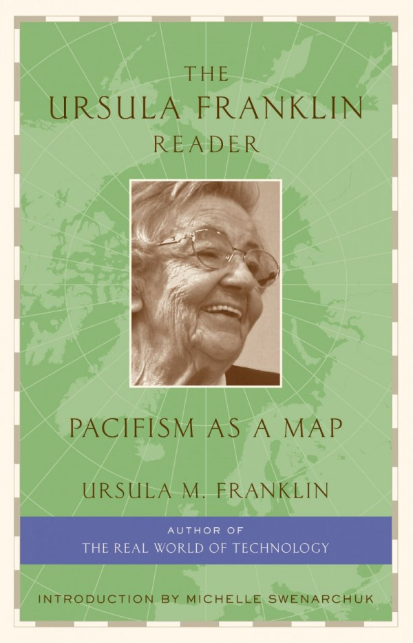 The Ursula Franklin Reader